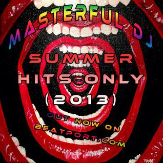 Masterful DJ - Summer Hits Only (2013)