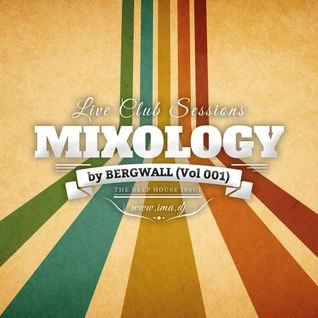 Mixology by Bergwall (Vol 001)