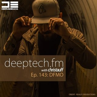 DeepTechFM 143 - DFMO aka Ben Ogden (2016-06-09)