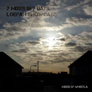 7 Mixes in 7 Days: Loefah Showcase