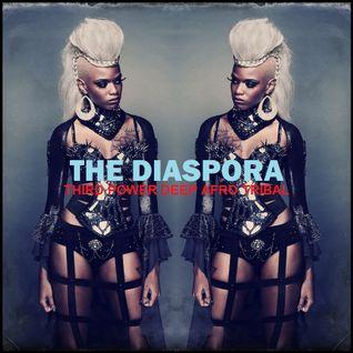 """DEEP AFRO TRIBAL - """"The Diaspora"""""""