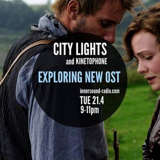 CITY LIGHTS 6_EXPLORING NEW SCORES_21 April_InnersoundRadio