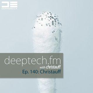 DeepTechFM 140 - Christauff (2016-04-28)