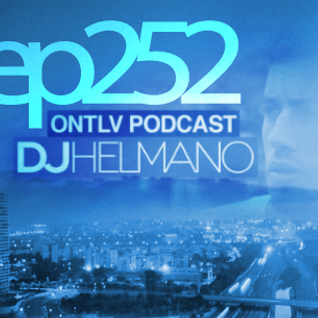 ONTLV PODCAST - Trance From Tel-Aviv - Episode 252 - Mixed By DJ Helmano