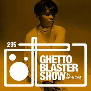GHETTOBLASTERSHOW #235 (oct. 17/15)