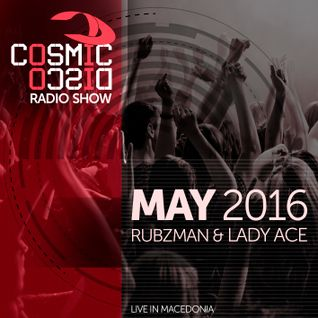 Cosmic Disco Radioshow - MAY 2016