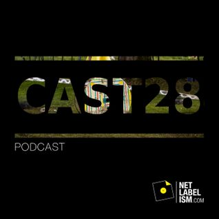 Netlabelism Cast 28 - Mixed by Warren Daly