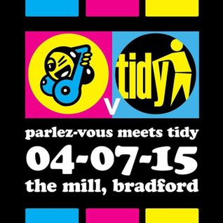 Floor Jacker Promo Mix Parlez-Vous Vs Tidy Sat 4th July 2015 @ The Mill Bradford