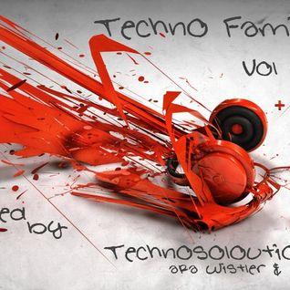 Techno Family Vol 6 mixed by Technosoloution aka Wistler & Zined