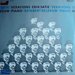 Vexations. Erik Satie (side 2)