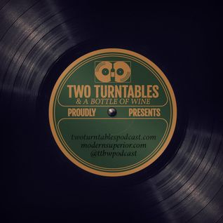 TWO TURNTABLES PODCAST - EPISODE 72 - DECEMBER 25 - 2015