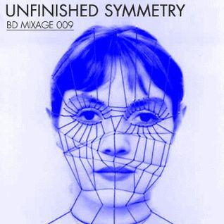 Brutalo Disko |Unfinished Symmetry (BD Mixage 009)