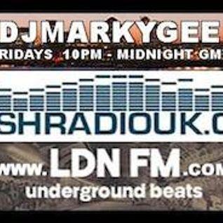 MarkyGee - LDNFM - Freshradiouk - Friday 17th June  2016