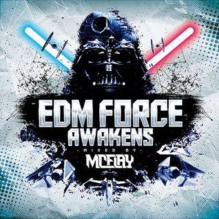 McFlay presents. EDM Force Awakens
