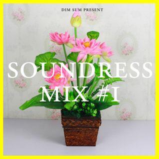 Dim Sum - Soundress Mix #1