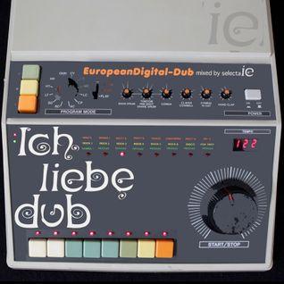 Ich Liebe Dub-european digital dub