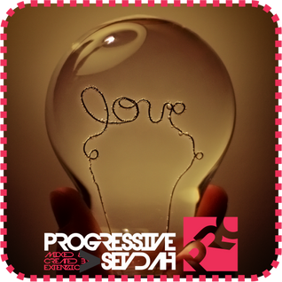 Progressive Sevdah 017 Turn On The Love EDITION
