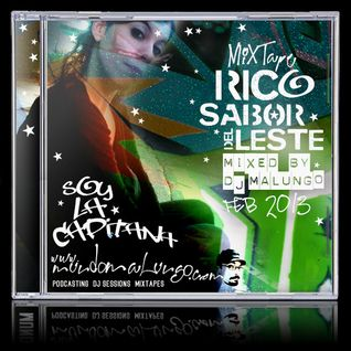 Rico sabor del leste - Feb 2014 - V.A. Mixed by Malungo