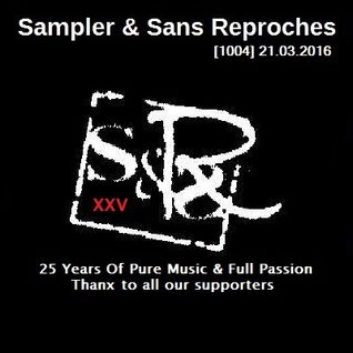 RADIO S&SR Transmission n°1004 -- 21.03.2016 (S&SR 25th Anniversary)