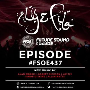Aly & Fila – Future Sound of Egypt 437 – 28-MAR-2016