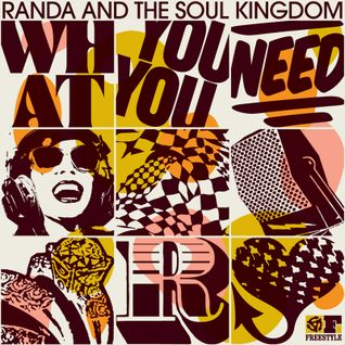 What You Need Mix by Randa & The Soul Kingdom