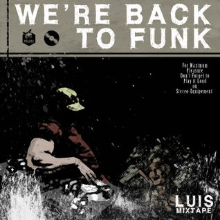 We're back to funk (2010)