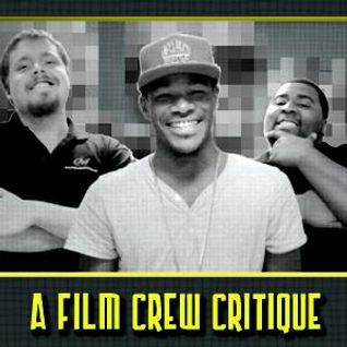 Film Crew Critique - 4/5