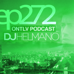 ONTLV PODCAST - Trance From Tel-Aviv - Episode 272 - Mixed By DJ Helmano