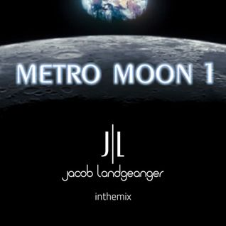 Jacob Landgeanger present METRO MOON VOL.1