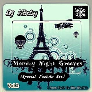 Dj Klicky-Monday Night Grooves Vol.2 (Special Techno Set)