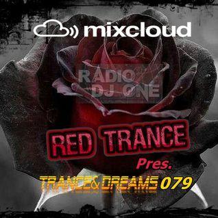 Red Trance - Trance&Dreams 079