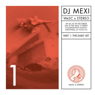 WeSC X Stereo Launch - Part 1: The Early Set [45s ONLY]
