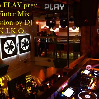 Mix and Selection by DJ K.I.K.O. (Live Recording from Play-11.13)