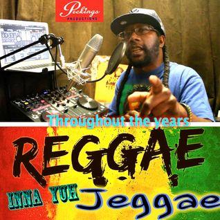 Reggae inna yuh Jeggae 22-8-16 throughout the years