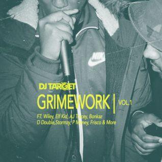 DJ TARGET - GRIMEWORK VOL.1