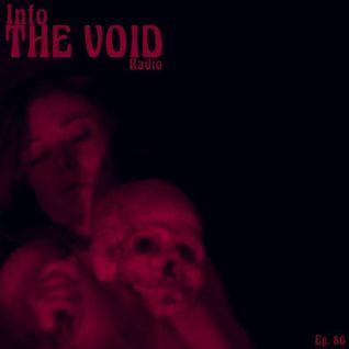 Into The Void Radio - episode 85