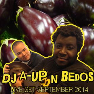 DJ A-UP & Bedos Live September 2014