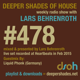 Deeper Shades Of House #478 w/ exclusive guest mix by Liquid Phonk