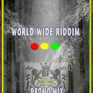 BEATFIREs WORLD WIDE RIDDIM JUGGLING (PROMO)