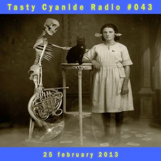 Mad EP - Tasty Cyanide Radio #043 - Sub.FM