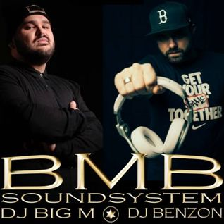 BMB SOUNDSYSTEM aka DJ BIG M & DJ BENZON - The Mixtape Vol.2