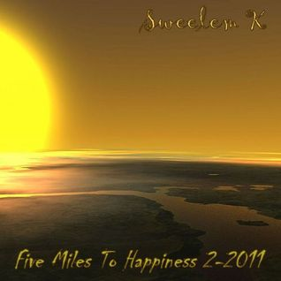 Sweelem K - Five Miles To Happiness 2-2011