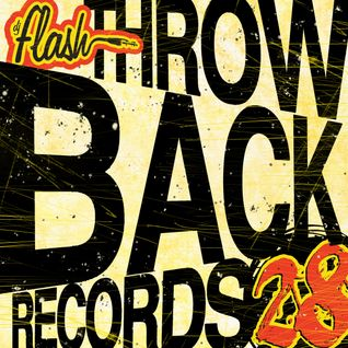 DJ Flash-Throwback Records Vol 28 (Rock Edition)(DL Link in the description)