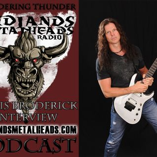 Wandering Thunder 17th August 2015 - Featuring interview with Chris Broderick of Act of Defiance