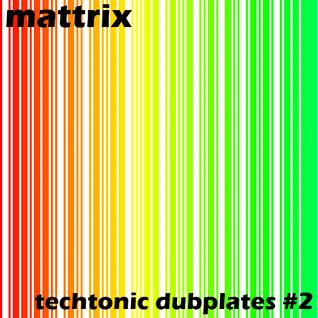 Techtonic Dubplates #2