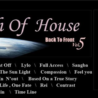 """In Search Of House  5    """" Back to Front 005"""""""