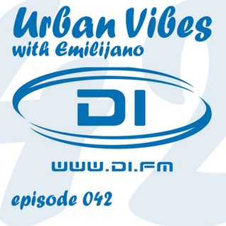 Emilijano - Urban Vibes 042 [DI.FM] - January 2015