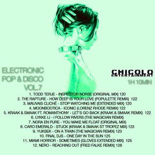 Chico Chiquita's Electronic Pop & Disco Mix Vol.7