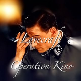Lovecraft's Operation Kino Mix
