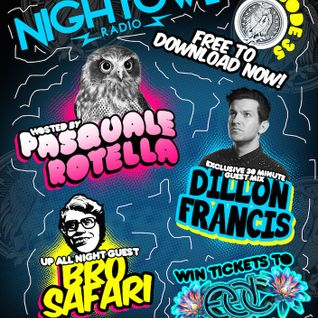 Night Owl Radio 035 ft. Dillon Francis and Bro Safari
